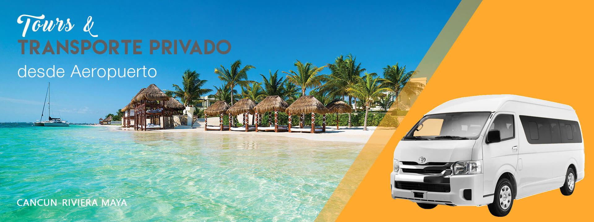 Tours y Transportacion Privada al aeropuerto de cancun