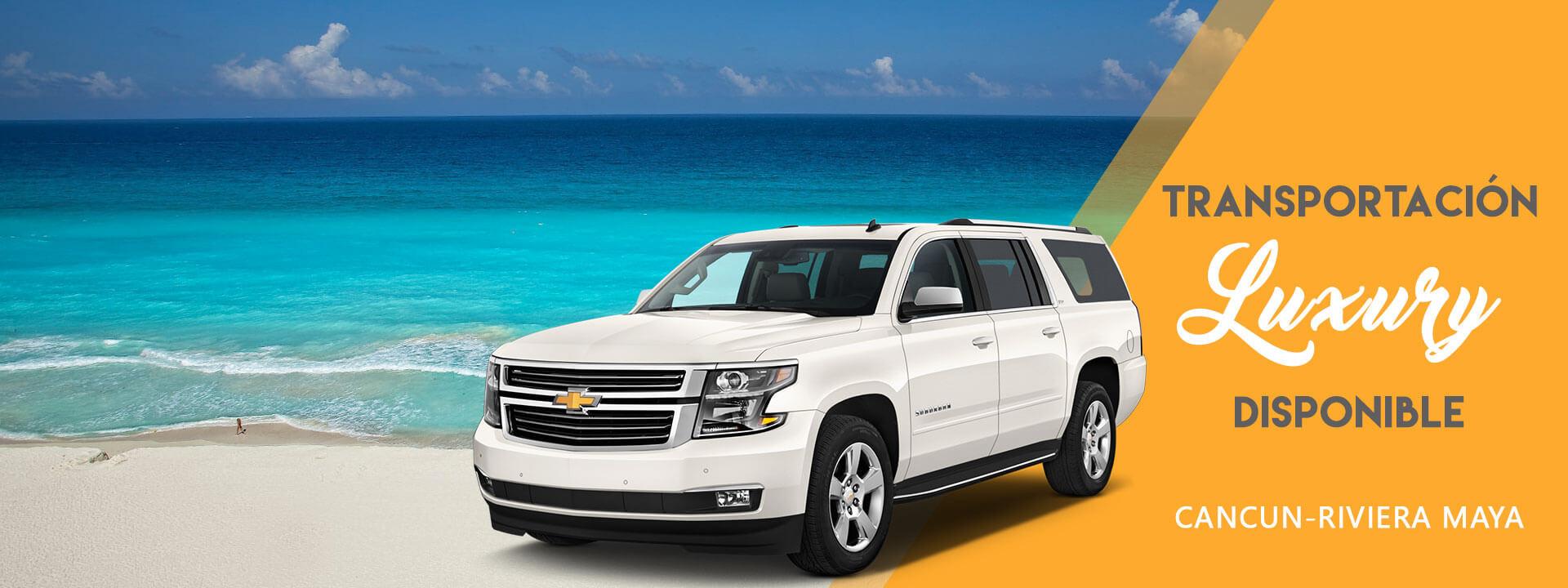 Transportación de Lujo en Cancún y la Riviera Maya