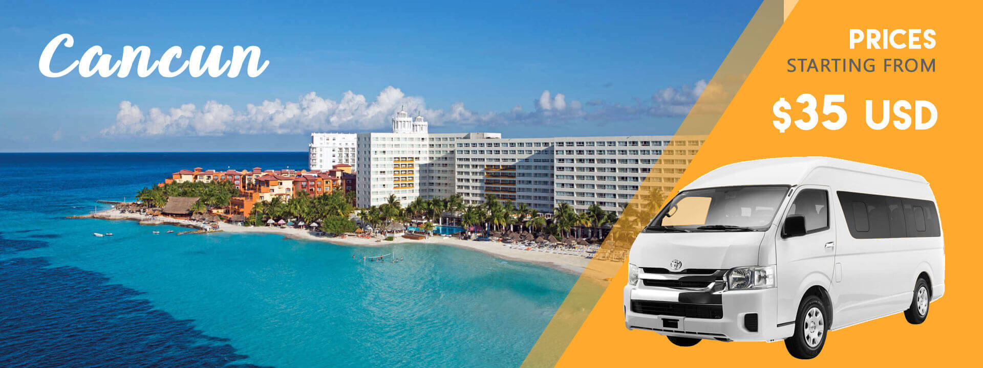Cancun Airport  	Transportation from 35USD